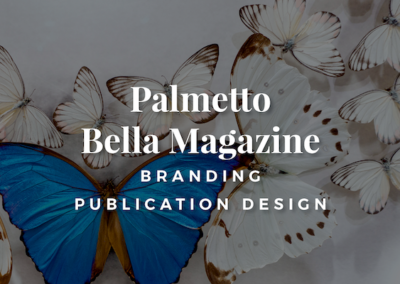 Palmetto Bella Magazine