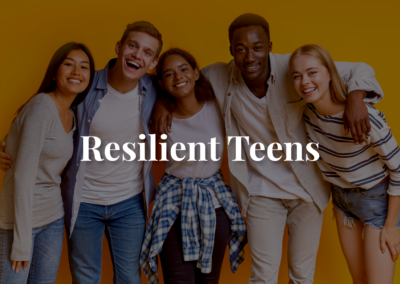 Resilient Teens