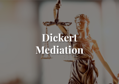 Dickert Mediation