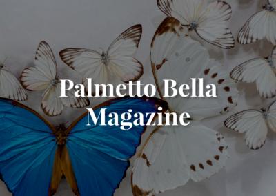 Palmetto Bella Magazine